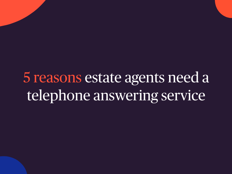 """Header Image """"5 reasons estate agents need a telephone answering service"""""""