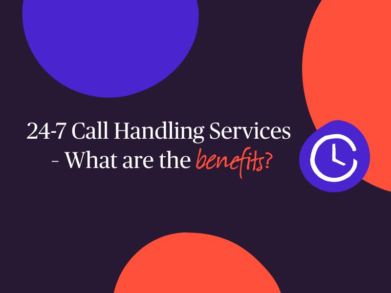 24-7 Call Handling
