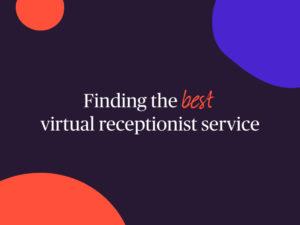 best virtual receptionist service