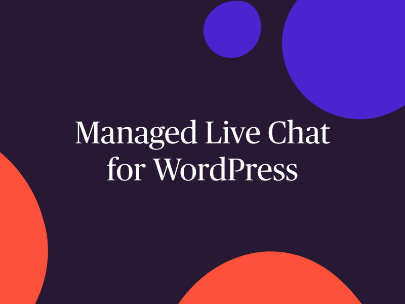 Managed live chat for WordPress