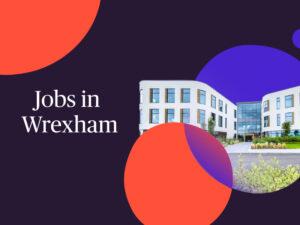 Jobs in Wrexham